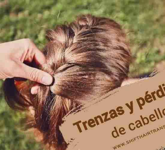 Trenzas y pérdida de cabello,