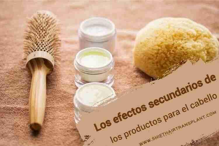 Los efectos secundarios de los productos para el cabello,