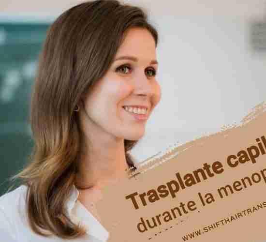 Trasplante capilar durante la menopausia,