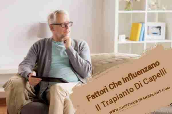 Fattori Che Influenzano Il Trapianto Di Capelli, immagine principale dell'articolo del blog.