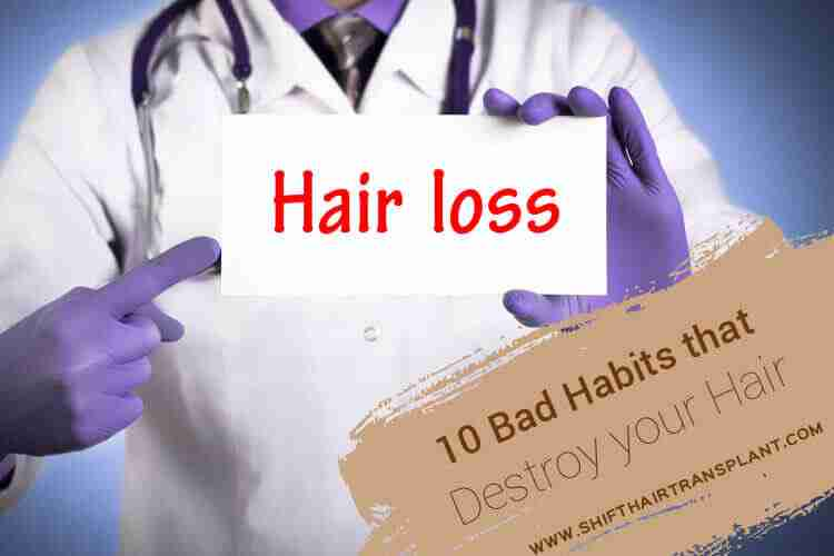 Hair Bad Habits, a doctor holding a hair loss sign.