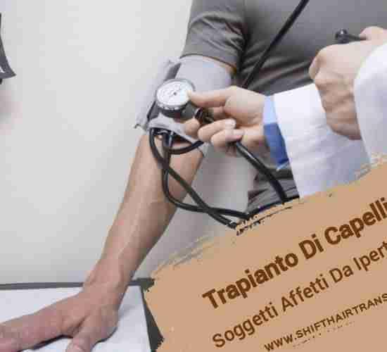 Trapianto Di Capelli Su Soggetti Affetti Da Ipertensione,