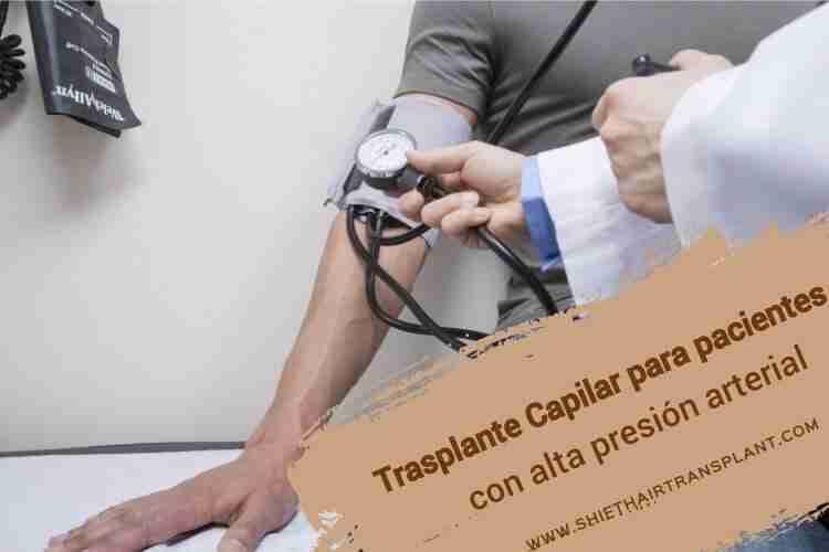 Trasplante Capilar para pacientes con alta presión arterial,