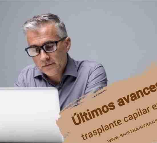 2018 Trasplante capilar últimos avances,