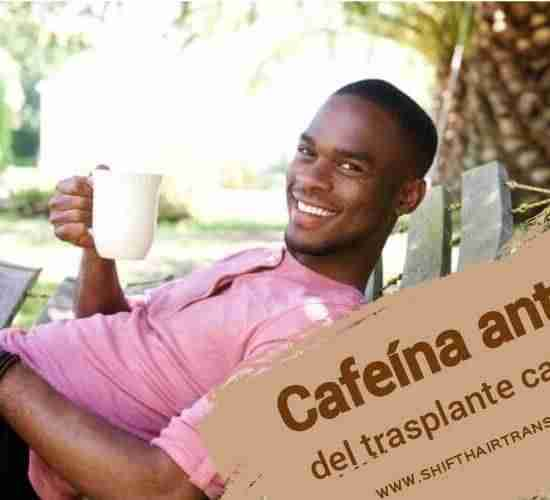 Cafeína antes del trasplante capilar,
